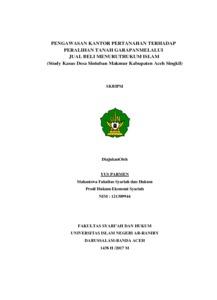 Pengawasan Kantor Pertanahan Terhadap Peralihan Tanah Garapan Melalui Jual Beli Menurut Hukum Islam Studi Kasus Desa Sintuban Makmur Kabupaten Aceh Singkil Repository Of Uin Ar Raniry